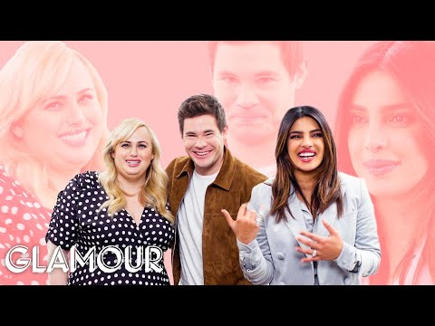 Priyanka Chopra, Rebel Wilson & Adam Devine Take a Friendship Test | Glamour