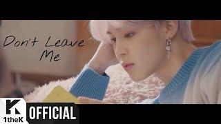 BTS (日本語字幕) 'Dont Leave Me' MV