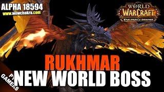 Rukhmar New Draenor World Boss model | Warlords of Draenor Beta