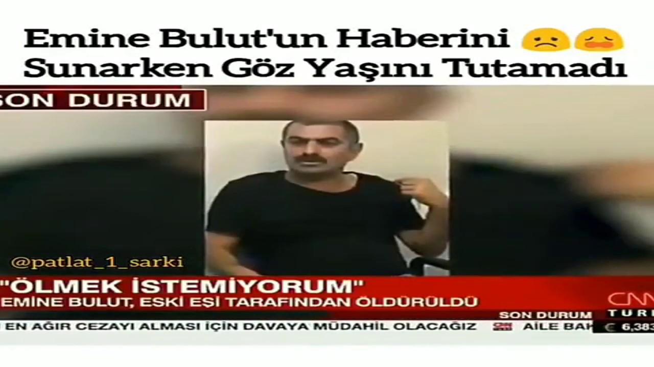 Türkiye'yi sarsan Emine Bulut cinayeti Emine Bulut Vahşeti!