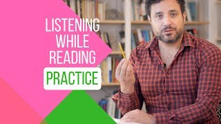 How to Sound Like a Native Speaker - Listening while Reading in Practice