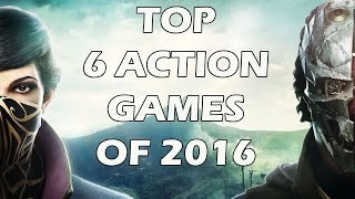 BEST Action Games of 2016 You Should Try Out