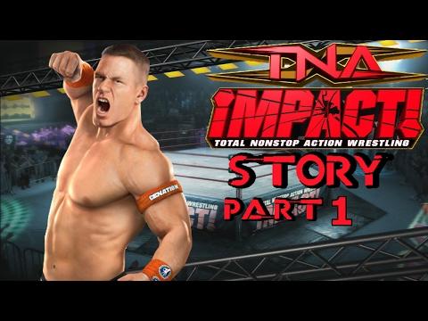TNA Impact Video Game Story with John Cena Part 1
