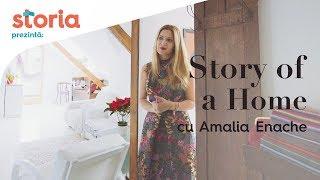 Story of a Home - Acasă la Amalia Enache