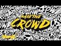 Tropkillaz - Make the crowd