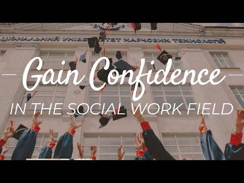 Being Confident After Graduation | 2 Myths That Are Holding New Social Workers Back