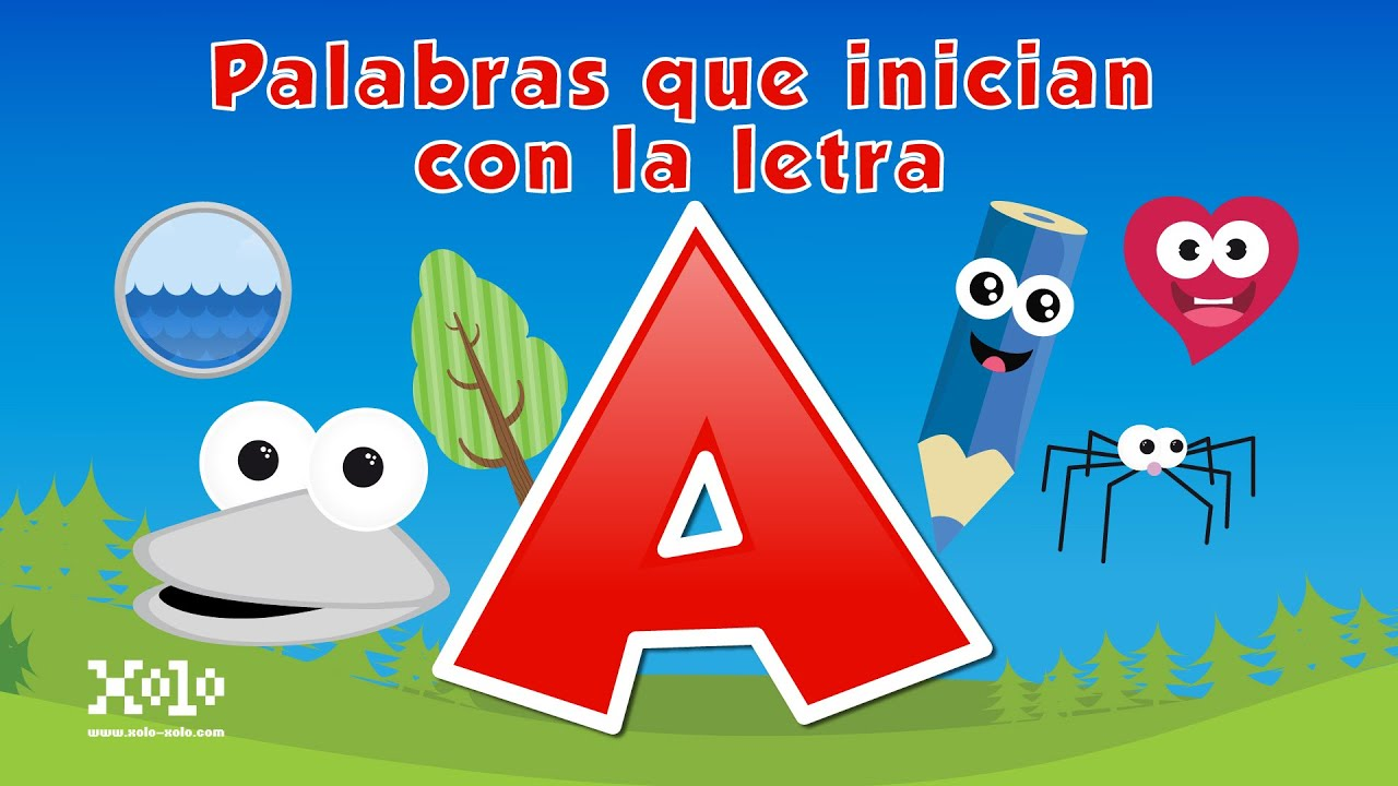 Palabras Que Inician Con La Letra A En Espanol Para Ninos Videos