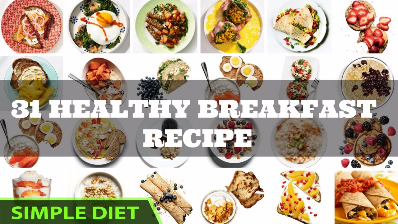 Simple diet 31 healthy breakfast recipes that will promote simple diet 31 healthy breakfast recipes that will promote weight loss all month long meal plan forumfinder Images