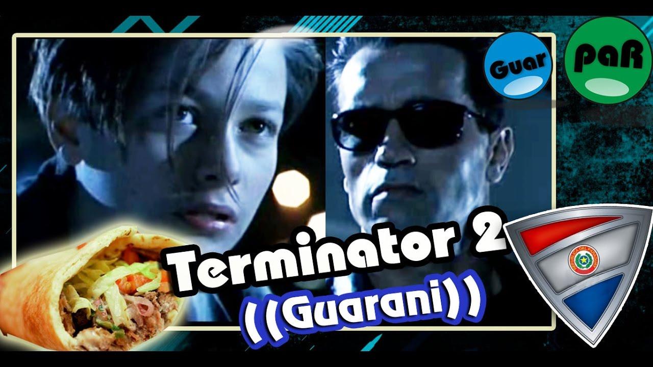 Terminator 2 lomito!| Doblaje en guarani GuarpaR