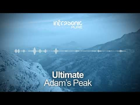 Ultimate - Adam's Peak [Infrasonic Pure] OUT NOW!