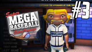 "Super Mega Baseball: Extra Innings - Part 3 ""CREATING THE DREAM TEAM"""
