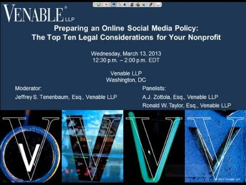 Preparing an Online Social Media Policy: Top 10 Legal Considerations - March 13, 2013
