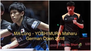 MA Long -  YOSHIMURA Maharu @ German Open 23/03/2018 (private video HD)