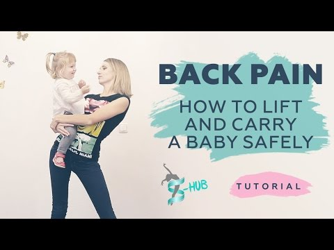 How to lift and carry a baby safely! Back pain relief! S-HUBme with Lisa