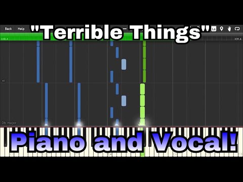 """Terrible Things"" by Mayday Parade - PIANO AND VOICE ARRANGEMENT"