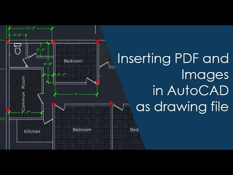 Inserting PDF and Images in AutoCAD as drawing file