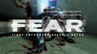 F.E.A.R.1 / Gameplay PC / 1080p 60fps HD