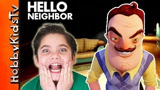 Hello Neighbor! Real Chase Game Play Part 1 with HobbyPig and HobbyKidsTV