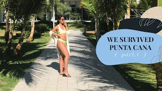 We survived Punta Cana ( part.1 )