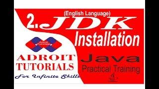 JDK Installation on Windows Operating System (Java Practical Training ) Tutorial # 2