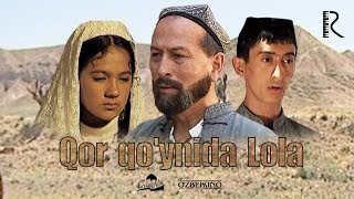 Qor qo'ynida Lola (o'zbek film) | Кор куйнида Лола (узбекфильм) 2003