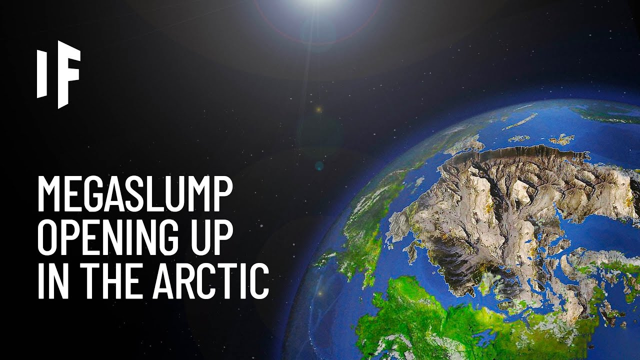 What If the Arctic Turned Into a Megaslump?