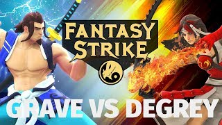 Fantasy Strike - Grave vs DeGrey