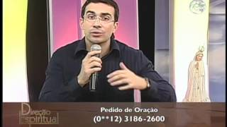 Direção Espiritual - Se libertar das prisões afetivas - 20/06/12