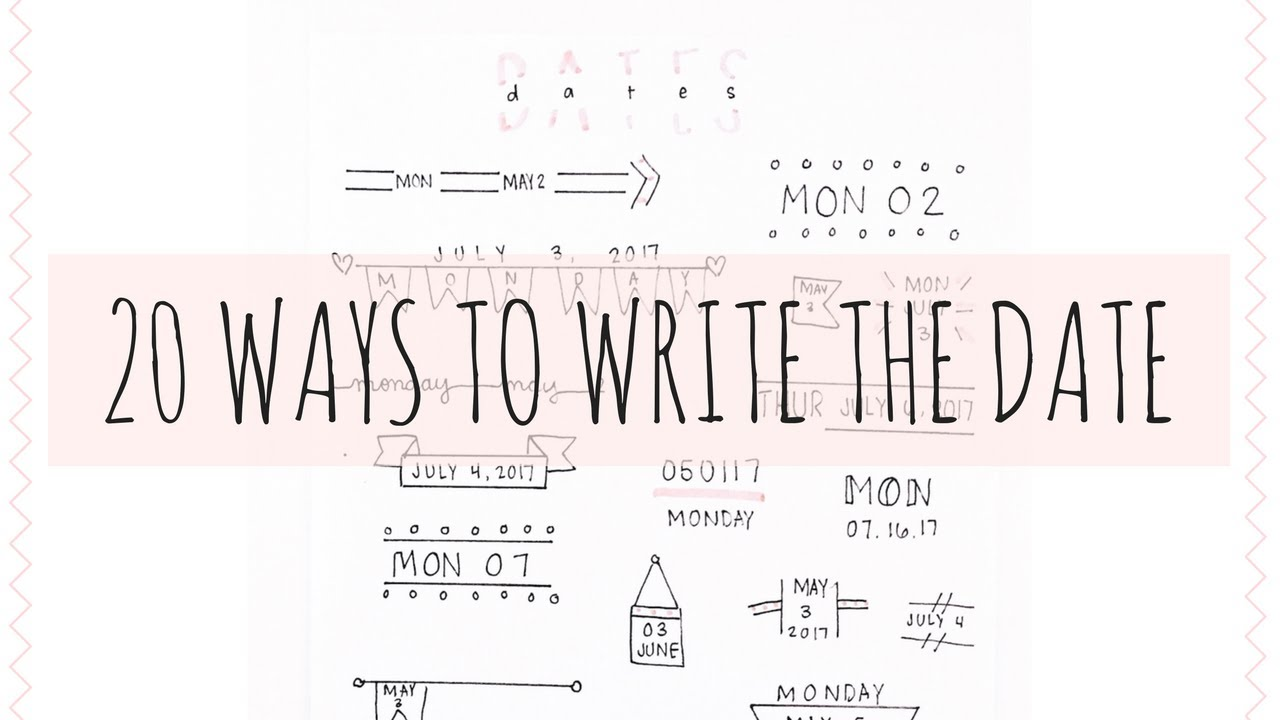 BULLET JOURNAL IDEAS 20 DIFFERENT WAYS TO WRITE THE DATE  YouTube