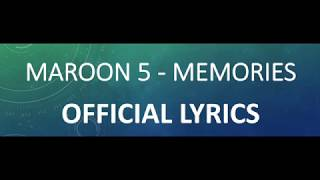 Maroon 5 - Memories ( LYRICS) (RELEASE)
