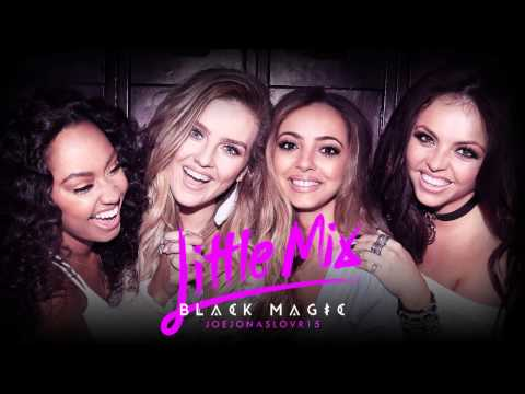 Little Mix - Black Magic (Extended Mix)