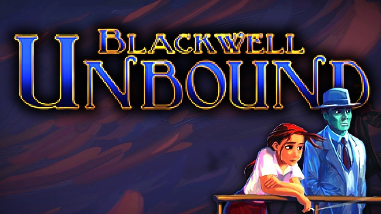 Blackwell Unbound Full Game Walkthrough No Commentary Youtube