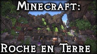 DakrCraft: Roche en Terre (by badgertracks)
