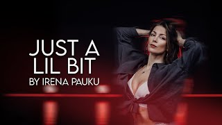 Just A Lil Bit - 50 Cent I Choreo by Irena Pauku I Workshop Wednesday
