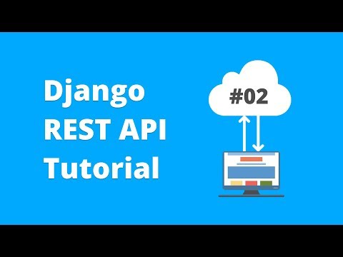 Django REST API Tutorial - Guide to Viewsets, Routers and Serializers #2 (2018) thumbnail