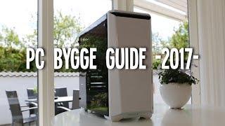 [Dansk-Guide] LÆR AT BYG DIN EGEN GAMING PC