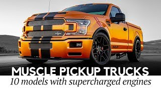 Top 12 Muscle Pickup Trucks Pushing for Record Horsepower with Supercharged Engines