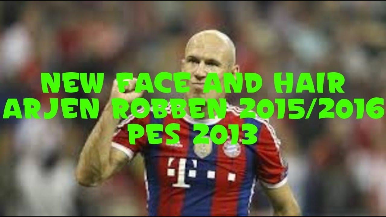 New face and hair arjen robben 20152016 pes 2013 youtube new face and hair arjen robben 20152016 pes 2013 voltagebd Choice Image