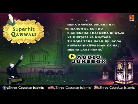 Superhit Indian Qawwali Songs - Audio Jukebox | Non Stop Qawwali Songs | Shree Cassette Islamic