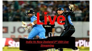 India VS New Zealand Live Streaming 3rd ODI.Live Star Sports 1 HD Hindii