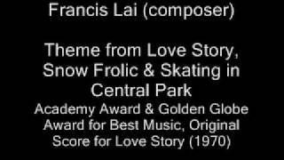 Francis Lai - Theme from Love Story, Snow Frolic & Skating in Central Park - OST Love Story (1970)