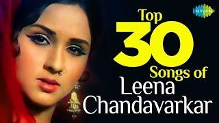 Top 30 Songs of Leena Chandavarkar | लीना चंदावरकर के 30 गाने | HD Songs | One Stop Jukebox