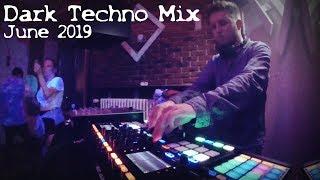 Dark Techno ( Underground) Mix 2019 June