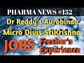 PHARMANEWS 152 Dr Reddys Aurobindo Micro Divis SriKrishna Pharma Jobs For Freshers&EXP| Pharma Guide