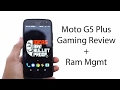 Moto G5 Plus Gaming Review   Heat Test and Memory Management Test
