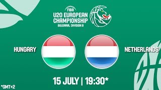 LIVE 🔴 - Hungary v Netherlands - FIBA U20 European Championship Division B 2018