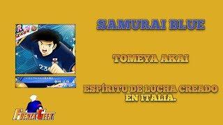 Tomeya Akai / Samurai Blue / Conoce A Tu Jugador / Captain Tsubasa Dream Team