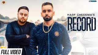 RECORD Harf Cheema (OFFICIAL VIDEO) Deep Jandu/Rupan Bal