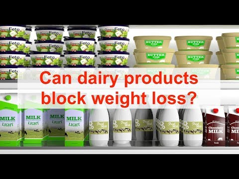 Can Dairy Products Block Weight Loss?