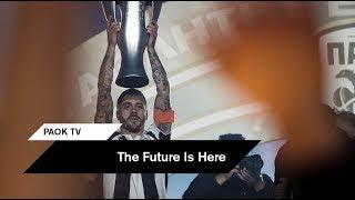 Η γιορτή του ΠΑΟΚ [Full Video] - PAOK TV